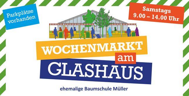Wochenmarkt am Glashaus